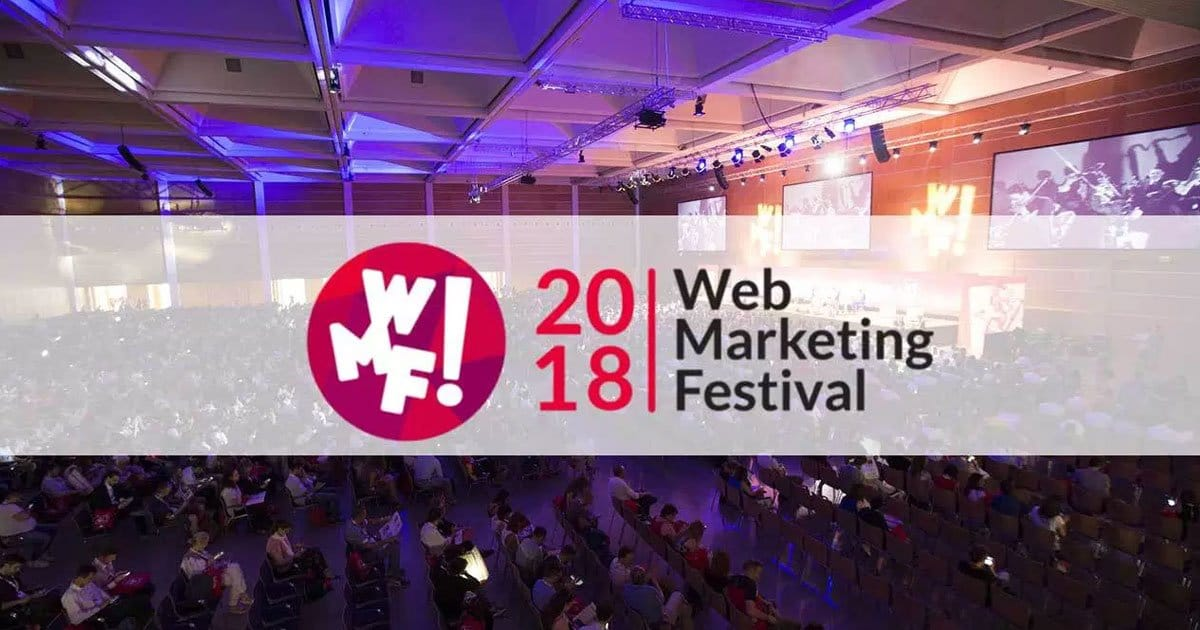 Cartoline dal Webmarketing Festival 2018